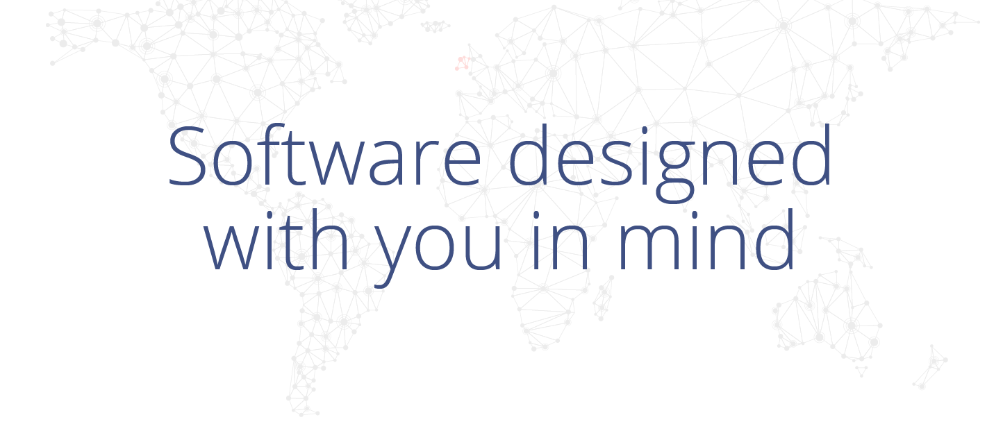 Software designed with you in mind